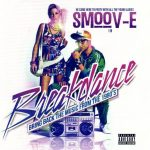 Smoov-E – 2013 – Breakdance (Bring Back The Music From The 1980's)