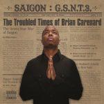 Saigon – 2014 – G.S.N.T. 3: The Troubled Times of Brian Carenard