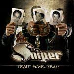 Sniper – 2006 – Trait Pour Trait