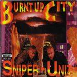 Sniper Unit – 1996 – Burnt Up City