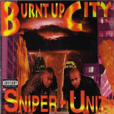 Sniper Unit - 1996 - Burnt Up City