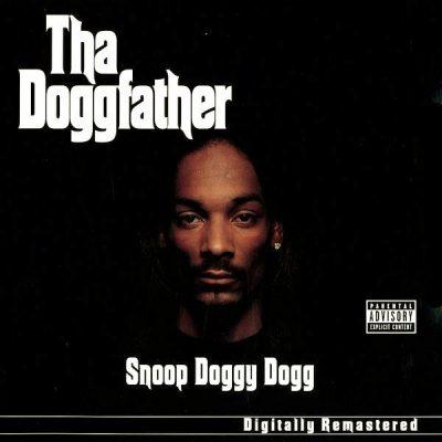 Snoop Dogg - 1996 - Tha Doggfather (2001-Remastered)
