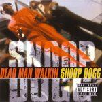 Snoop Dogg – 2000 – Dead Man Walkin