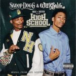 Snoop Dogg & Wiz Khalifa – 2011 – Mac And Devin Go To High School (OST)