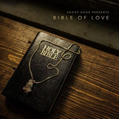 Snoop Dogg - 2018 - Snoop Dogg Presents Bible of Love (2 CD)