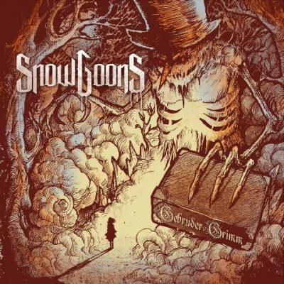 Snowgoons - 2015 - Gebruder Grimm