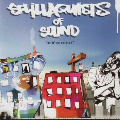 Sol.Illaquists Of Sound - 2006 - As If We Existed