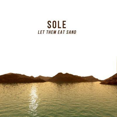 Sole - 2018 - Let Them Eat Sand