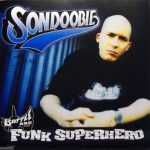 Son Doobie – 2003 – Funk Superhero