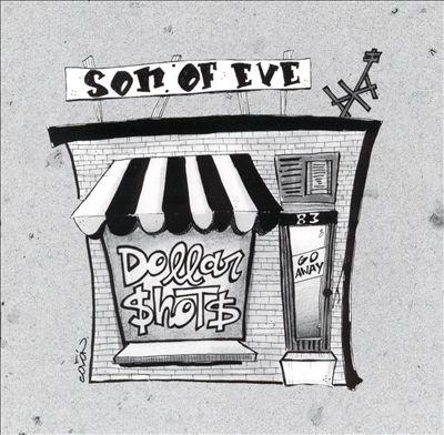 Son Of Eve - 1998 - Dollar Shots