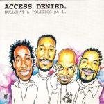 Son Of Noise – 1995 – Access Denied. Bullshit & Politics Pt. 1