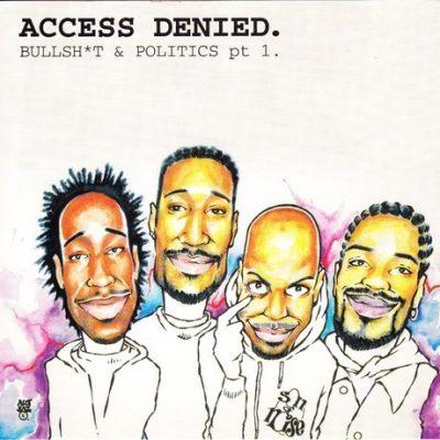 Son Of Noise - 1995 - Access Denied. Bullshit & Politics Pt. 1