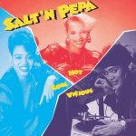 Salt-N-Pepa – 1986 – Hot, Cool & Vicious (2020-Remastered) [24-bit / 96kHz]