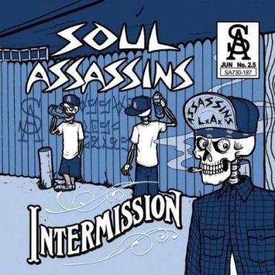 Soul Assassins - 2009 - Intermission