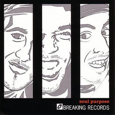 Soul Purpose - 2003 - Breaking Records