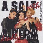 Salt-N-Pepa – 1988 – A Salt With A Deadly Pepa