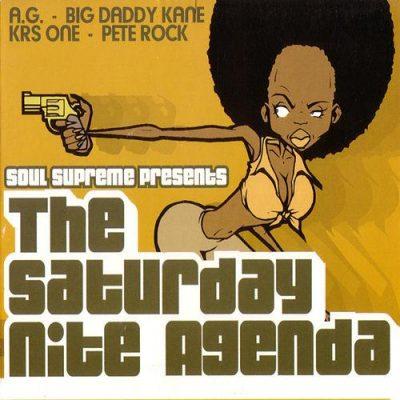 Soul Supreme Presents - 2003 - The Saturday Nite Agenda