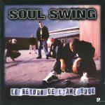 Soul Swing – 1996 – Le Retour De L'ame Soul
