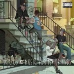 Skyzoo – 2015 – Music For My Friends