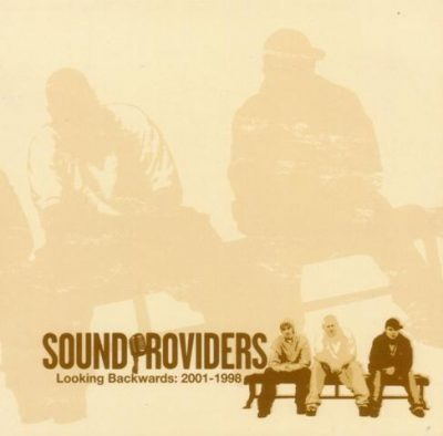 Sound Providers - 2006 - Looking Backwards: 2001-1998