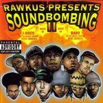 Rawkus Presents Soundbombing Vol. II – 1999