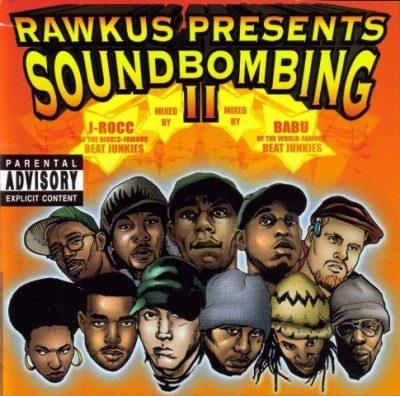 Rawkus Presents Soundbombing Vol. II - 1999