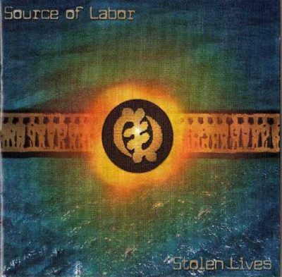 Source Of Labor - 2000 - Stolen Lives