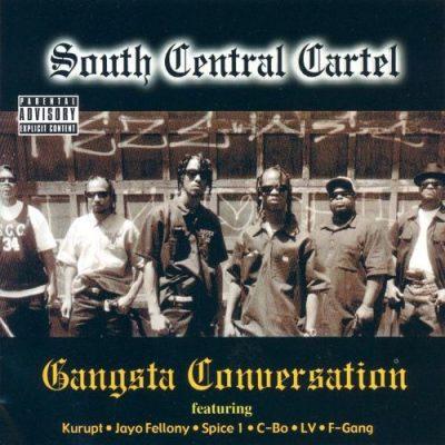 South Central Cartel - 2001 - Gangsta Conversation