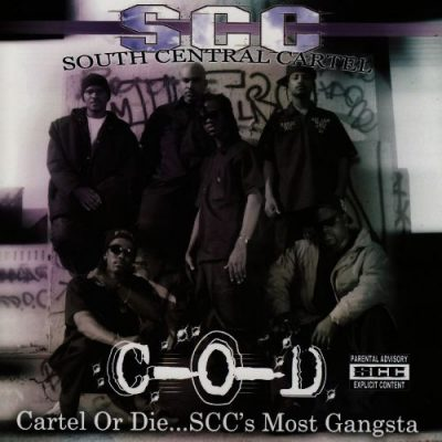 South Central Cartel - 2007 - Cartel Or Die... S.C.C.'s Most Gangsta