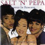 Salt-N-Pepa – 1992 – Rapped In Remixes