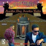 South Circle – 1995 – Anotha Day, Anotha Balla