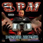 South Park Mexican – 1998 – Power Moves: The Table