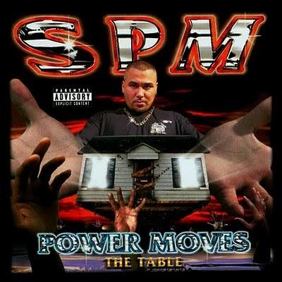 South Park Mexican - 1998 - Power Moves: The Table