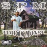 South Park Mexican – 2000 – Time Is Money