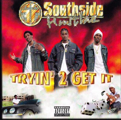 Southside Hustlaz - 2000 - Tryin' 2 Get It
