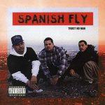 Spanish Fly – 1994 – Trust No Man