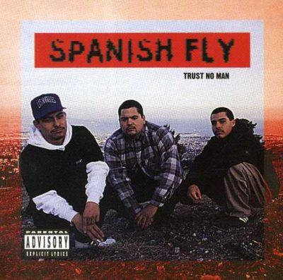 Spanish Fly - 1994 - Trust No Man