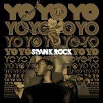 Spank Rock – 2006 – YoYoYoYoYo
