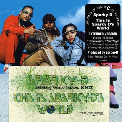 Sparky-D - 1988 - This Is Sparky-D's World (2011-Reissue)