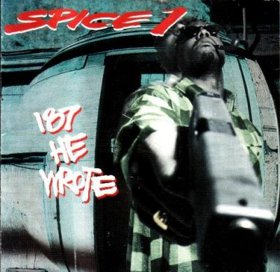Spice 1 - 1993 - 187 He Wrote