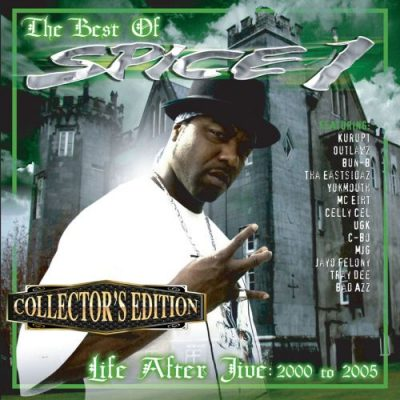 Spice 1 - 2006 - Life After Jive (Collector's Edition)