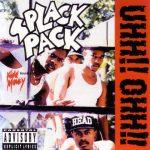 Splack Pack – 1993 – Uhh!! Ohh!!