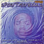 Spontaneous – 2000 – Spur Of The Moment Musik