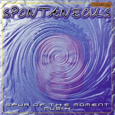 Spontaneous - 2000 - Spur Of The Moment Musik