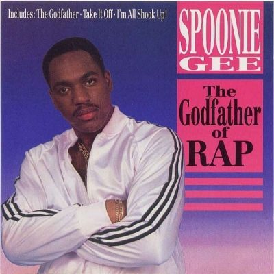 Spoonie Gee - 1988 - The Godfather Of Rap