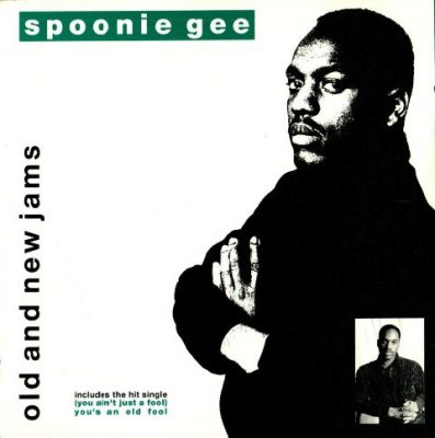 Spoonie Gee - 1989 - Old And New Jams