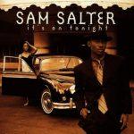 Sam Salter – 1997 – It's On Tonight