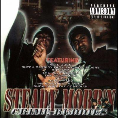 Steady Mobb'n - 2001 - Crime Buddies