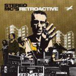 Stereo MC's – 2002 – Retroactive