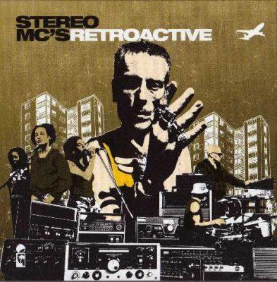 Stereo MC's - 2002 - Retroactive